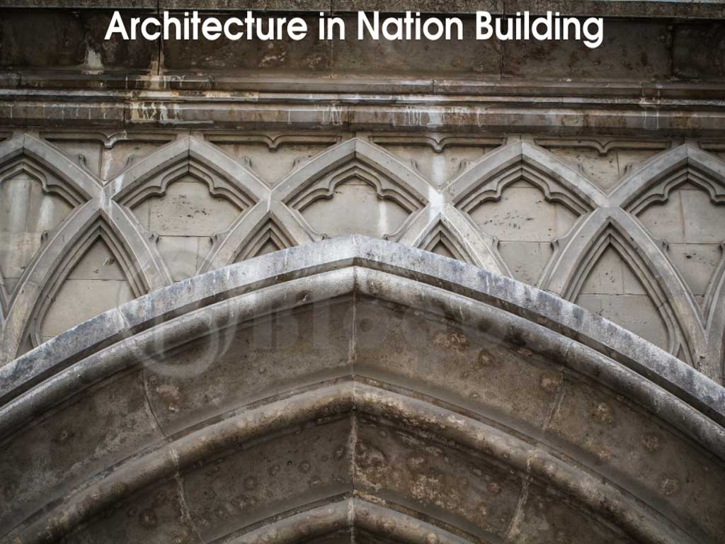 Architecture in Nation Building